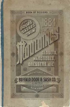 Book of Designs for Doors Sashes Trim Mouldings Closets, Wardrobes, Dressers, etc. Doors, Buffalo...