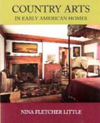 Country Arts in Early American Homes. Furniture, Wendell Garrett, Nina Fletcher Little