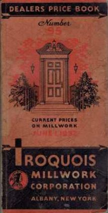Dealers Price Book Number 95. Millwork, Iroquois Millwork Corporation