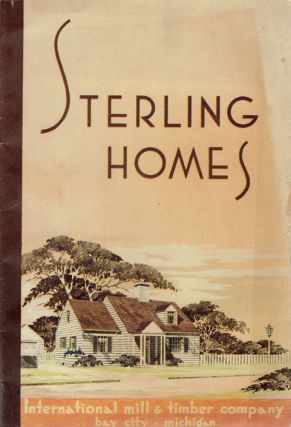 Sterling Homes. Pattern Book, International Mill, Timber Company