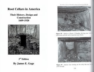 Root Cellars in America: Their History, Design and Construction 1609-1920. Architectural...