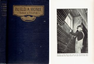 Build a Home -- Save a Third: The Story of Collier's House; From Plans by Ernest Flagg Architect....