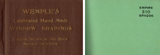 Wemple's Celebrated Hand Made Window Shadings; Colors shown in this book always in stock. Window...