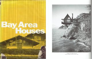 Bay Area Houses. California, Sally Woodbridge