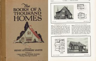 The Books of a Thousand Homes, Vol. I: 500 Small House Plans; Volume I containing 500 plans of...