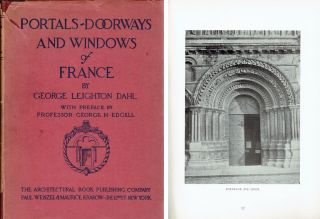 Portals, Doorways and Windows of France; with preface by Professor George H. Edgell....