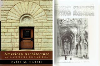 American Architecture: An Illustrated Encyclopedia. Architecture, Cyril M. Harris