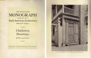 Charleston Doorways (The White Pine Series of Architectural Monographs, Volume XIV, Number 5)....