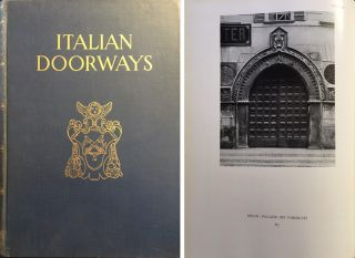 Italian Doorways: Measured Drawings and Photographs. International, Charles B. McGrew