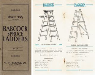 Babcock Spruce Ladders Catalog No. 15. Building Trades, W. W. Babcock Co