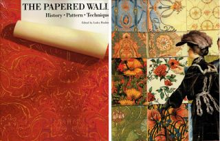 The Papered Wall: History, Pattern, Technique. Wallpaper, Lesley Hoskins
