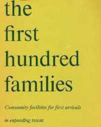The First Hundred Families; Community facilities for first arrivals in expanding towns. Urban Studies, Ministry of Housing, Local Government.