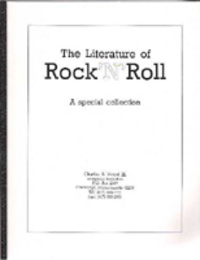 The Literature of Rock 'N' Roll: A Special Collection; A Descriptive Catalogue of 500 titles....