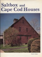 Saltbox and Cape Cod Houses. Building as Envelope, Stanley Schuler